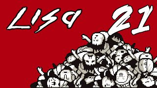Episode 21 - The Nipple Sacrifice... - Let#39s Play LISA THE PAINFUL Blind