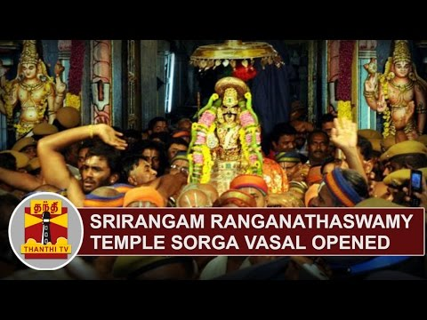 EXCLUSIVE | Srirangam Ranganathaswamy Temple Sorga Vasal opened | Thanthi TV