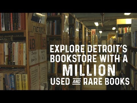 Explore Detroit's bookstore containing a million used and rare books.