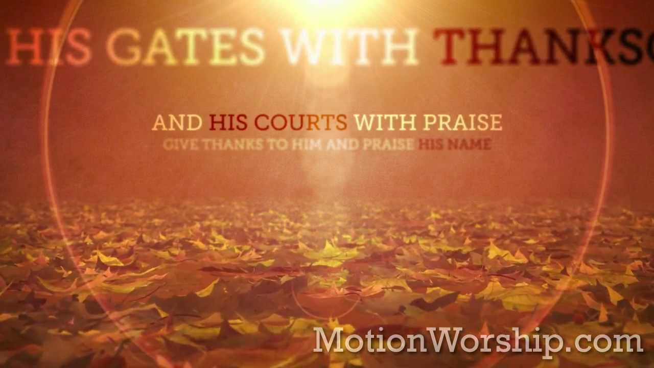 Free Fall Themed Desktop Wallpaper Vintage Thanksgiving Scripture Psalm 100 Loop By Motion