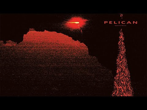 Pelican - Nighttime Stories [Full Album]