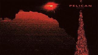 Pelican - Nighttime Stories [Full Album]