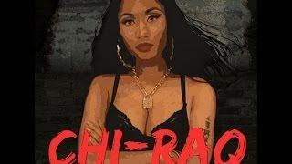 Nicki Minaj - ChiRaq ft Lil Herb (Explicit)