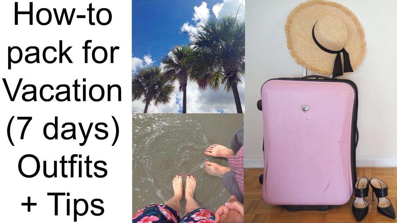 [VIDEO] - WHAT TO PACK ON VACATION (7 days): Outfits + Tips from a stylist 1
