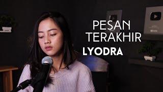 PESAN TERAKHIR @Lyodra Official - MICHELA THEA COVER