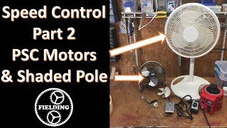 043 Speed Control for Shaded Pole and PSC motors; How they work!