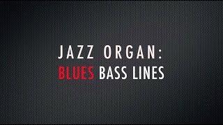 blues walking bass lines jazz organ workout