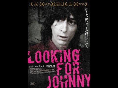 【LookingforJohnny ジョニー・サンダースの軌跡】予告