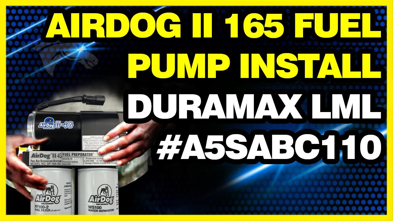 Airdog Ii 165 Fuel Pump Install Duramax Lml A5sabc110 Youtube Filters