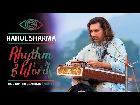 | Pandit Rahul Sharma | | Santoor play Instrumental | | Rhythm & Words | | God Gifted Sharma |