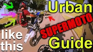 Re-Edit Urban Supermoto Guide