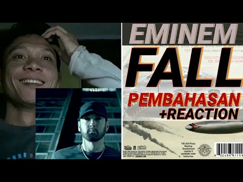 EMINEM - FALL - PEMBAHASAN + REACTION INDONESIA (KAMIKAZE)