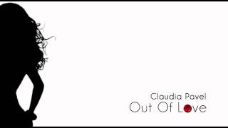 Claudia Pavel - Out Of Love ( Original Mix )