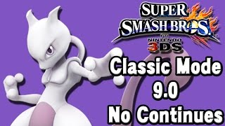 Super Smash Bros. For 3DS (Classic Mode 9.0 No Continues | Mewtwo)