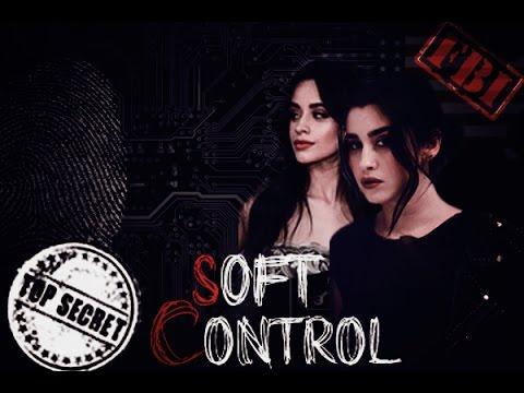 Soft Control - Camren  FANFIC