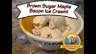How to Make Brown Sugar Maple Bacon Ice Cream