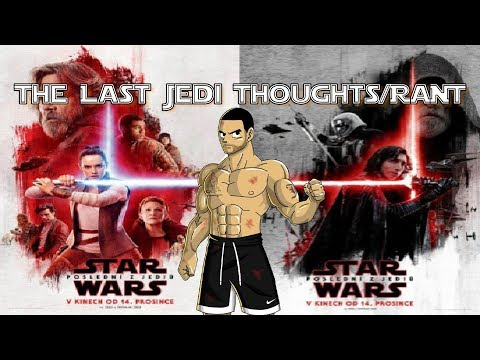 Star Wars The Last Jedi Thoughts/REVIEW (SPOILERS AT THE END)