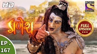 Vighnaharta Ganesh - Ep 167 - Full Episode - 13th  April, 2018