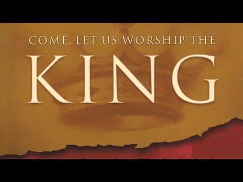 Come Let Us Worship The King Christmas Cantata YouTube