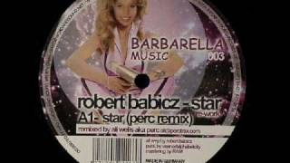 Robert Babicz - Star (Perc Remix)