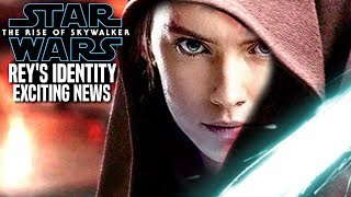 Rey's Identity Exciting News Revealed! The Rise Of Skywalker (Star Wars Episode 9)