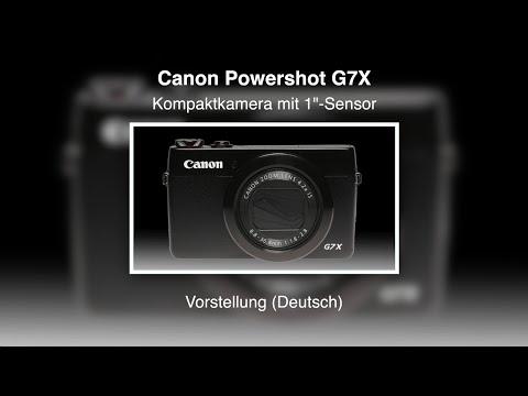 Canon Powershot G7X - Vorstellung (Deutsch)