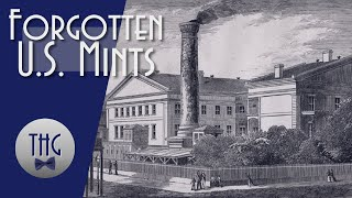history-of-america-s-forgotten-mints