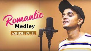 Download lagu Romantic Medley    Ashish Patil    BEATTONERS    2019 HD
