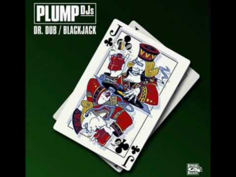 Plump DJs - Blackjack