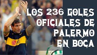 Los 236 Goles Oficiales de Palermo en Boca