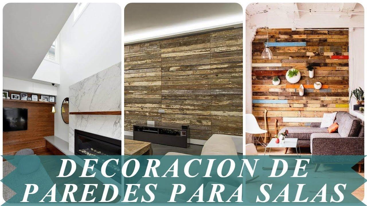Ideas decoracion de paredes para salas youtube for Paredes decoradas para salas
