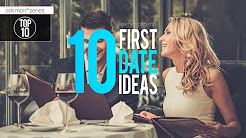10 Awesome First Date Ideas For Every Kind Of Person | Top 10