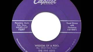 1957 HITS ARCHIVE: Wisdom Of A Fool - Five Keys