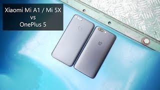 Xiaomi Mi A1 / 5X vs OnePlus 5 Comparison Review