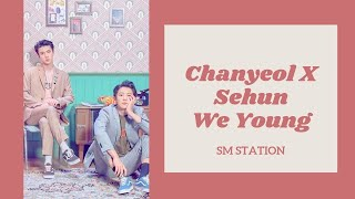 Baixar Chanyeol & Sehun - We Young [polskie napisy / PL SUB / line distribution]