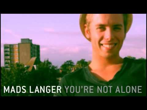 Клип Mads Langer - Youre not alone