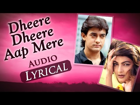 Dheere Dheere Aap Mere (Audio Lyrical) - Baazi (1995) - Aamir Khan & Mamta Kulkarni - 90's Hit Songs