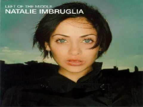 Natalie Imbruglia don't you think