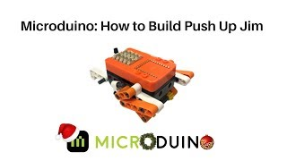 Microduino: How to build Push Up Jim