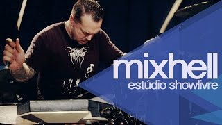 """Acid"" - Mixhell no Estúdio Showlivre 2014"
