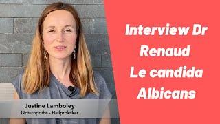 Jeune et Candida Albicans -   Dr Vincent Renaud avec Justine Lamboley