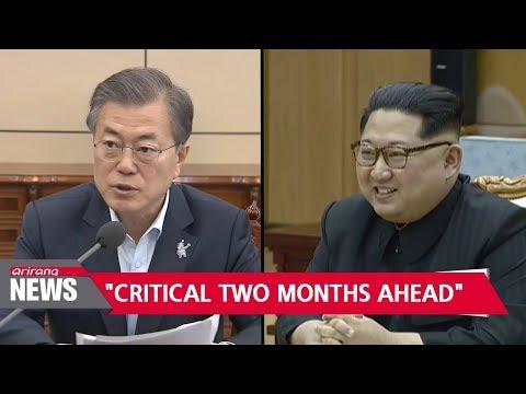 "S. Korean President Moon says ""fate of Korean Peninsula hangs on next two months"""