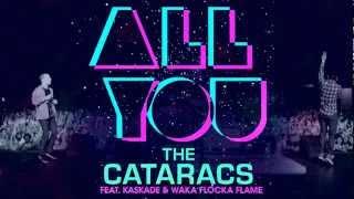 Скачать AWESOME The Cataracs All You Feat Waka Flocka Kaskade HQ