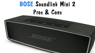 bose Soundlink Mini 2 - Pros & Cons (Worth it Or Waste)  H2TechVideos