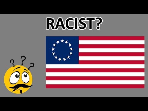 Is The Betsy Ross Flag Racist?
