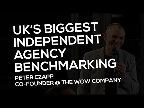 Independent agency benchmarking report | Peter Czapp @ The Wow Company