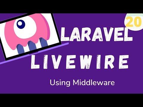20  Laravel Livewire   Using Middleware