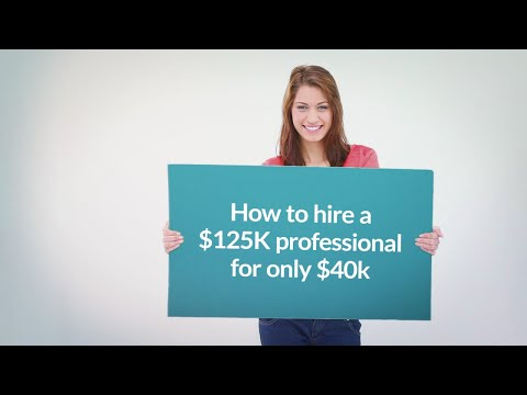 How to hire a $125K professional for only $40k (ie. engineers, developers accountants)