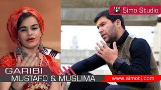 Мустафои Саид & Муслима Кодирова - Гариби   Mustafoi Said & Muslima Qodirova - Garibi - 2018