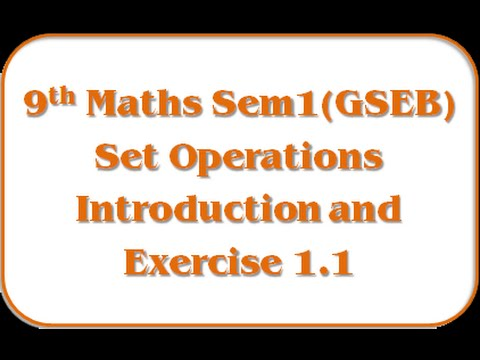 Set Operations - Introduction and Exercise 1.1 – Std 9th Mathematics ...
